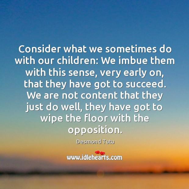 Picture Quote by Desmond Tutu