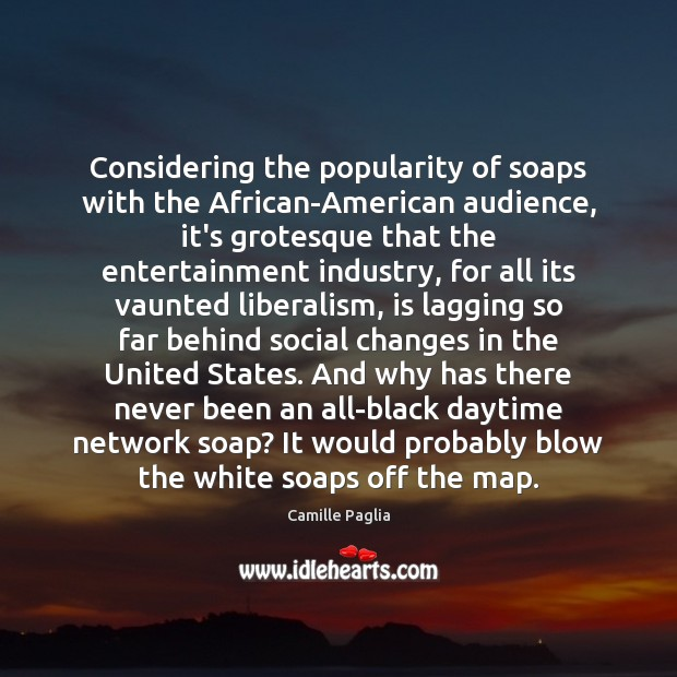 Image, Considering the popularity of soaps with the African-American audience, it's grotesque that