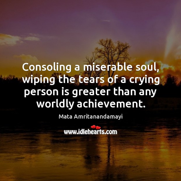Consoling a miserable soul, wiping the tears of a crying person is Image