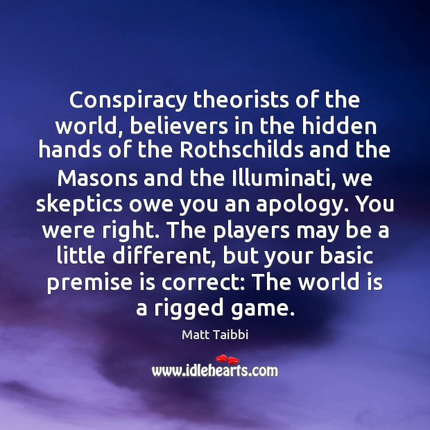 Image, Conspiracy theorists of the world, believers in the hidden hands of the