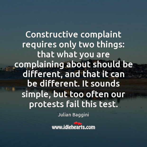 Image, Constructive complaint requires only two things: that what you are complaining about