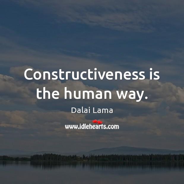 Constructiveness is the human way. Image