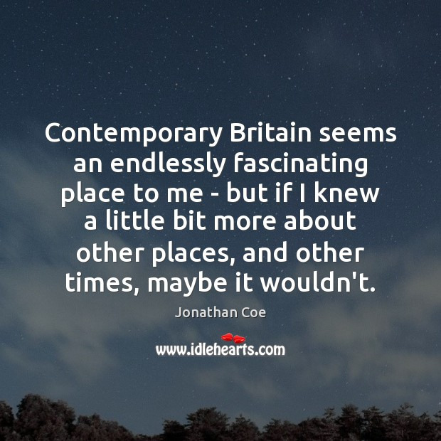 Contemporary Britain seems an endlessly fascinating place to me – but if Image