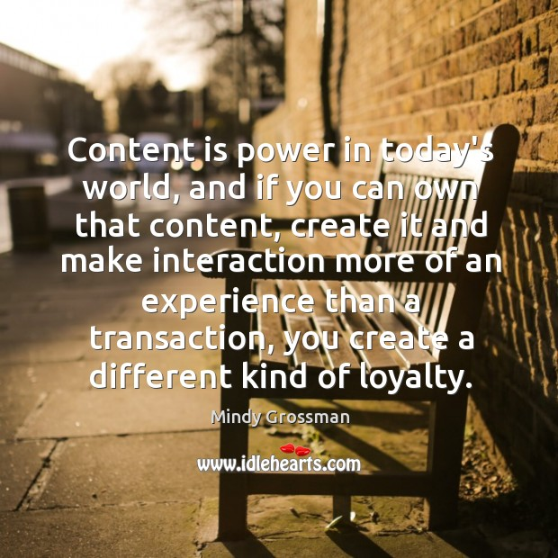 Content is power in today's world, and if you can own that Image
