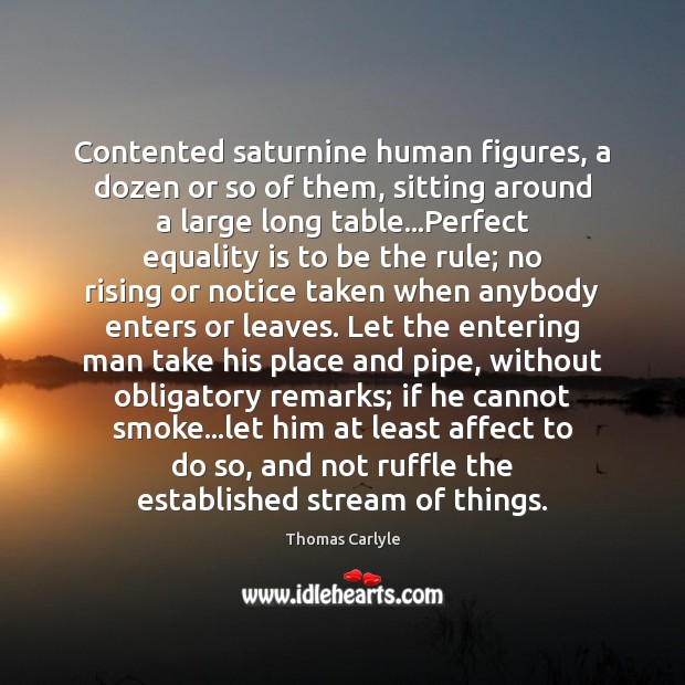 Contented saturnine human figures, a dozen or so of them, sitting around Equality Quotes Image