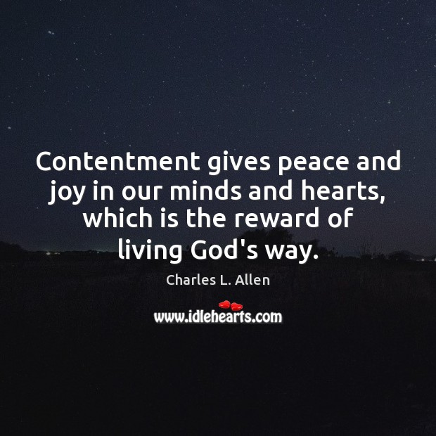Contentment gives peace and joy in our minds and hearts, which is Image