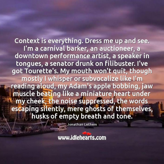 Context is everything. Dress me up and see. I'm a carnival barker, Image
