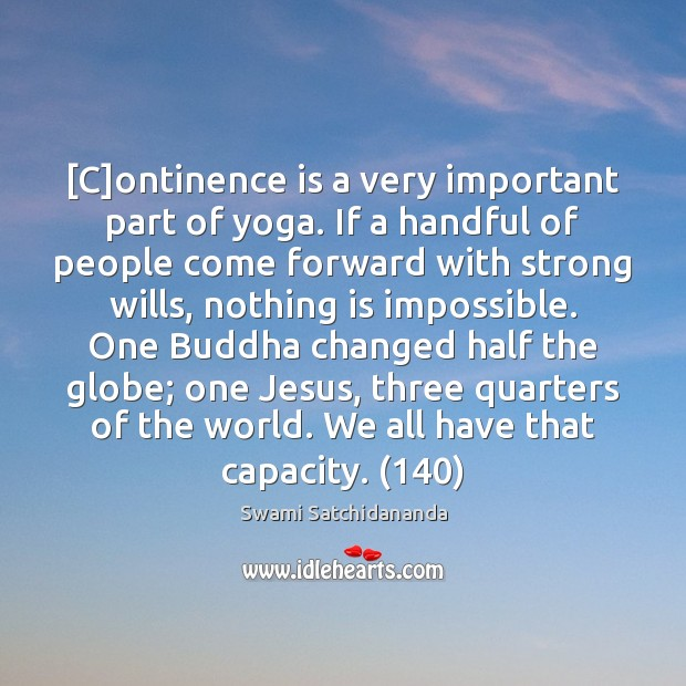 Image, [C]ontinence is a very important part of yoga. If a handful