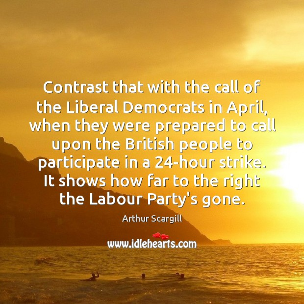 Image, Contrast that with the call of the Liberal Democrats in April, when