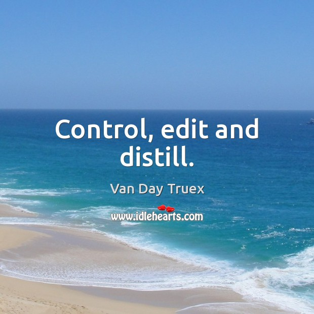 Control, edit and distill. Image