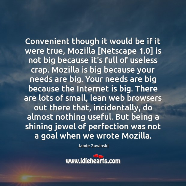 Convenient though it would be if it were true, Mozilla [Netscape 1.0] is Image