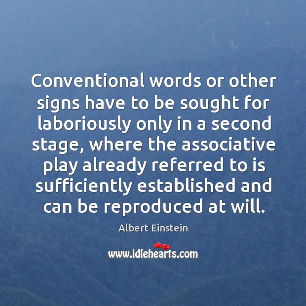 Image, Conventional words or other signs have to be sought for laboriously only