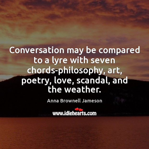 Conversation may be compared to a lyre with seven chords-philosophy, art, poetry, Image
