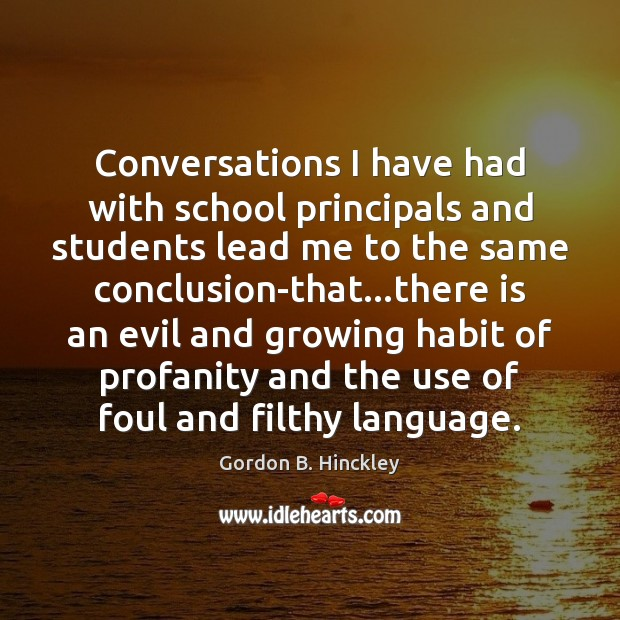 Image, Conversations I have had with school principals and students lead me to