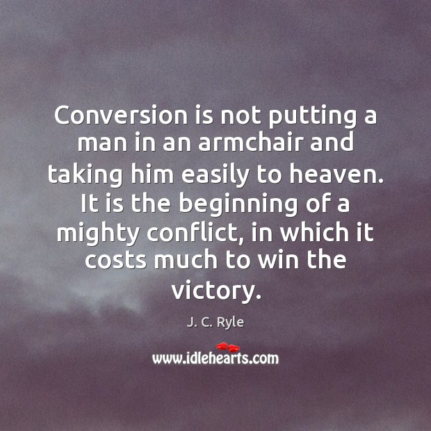 Image, Conversion is not putting a man in an armchair and taking him
