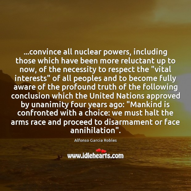 Image, …convince all nuclear powers, including those which have been more reluctant up