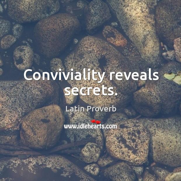 Conviviality reveals secrets. Latin Proverbs Image