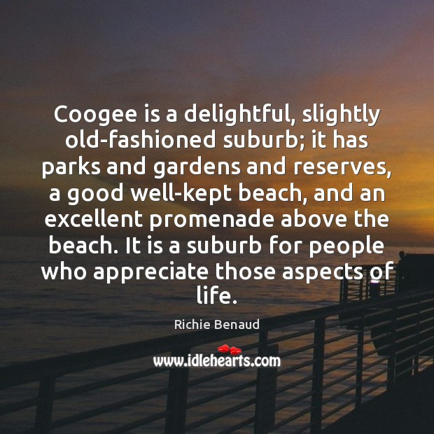 Coogee is a delightful, slightly old-fashioned suburb; it has parks and gardens Image