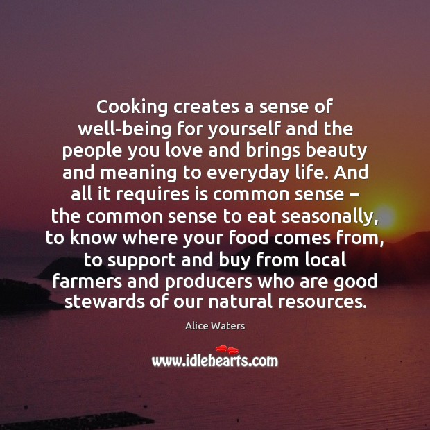 Image, Cooking creates a sense of well-being for yourself and the people you