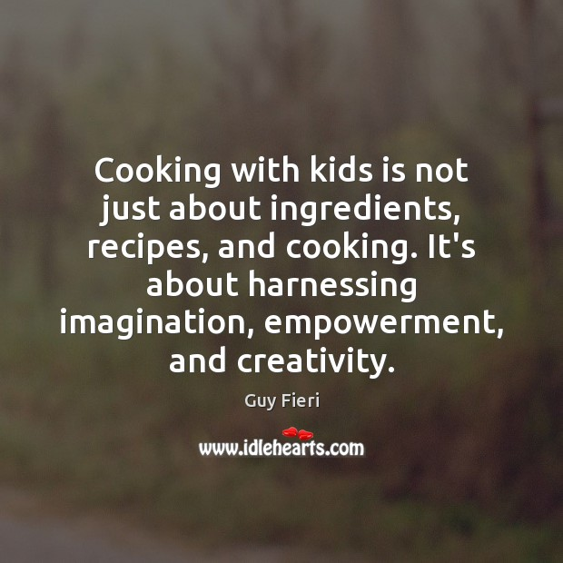 Image, Cooking with kids is not just about ingredients, recipes, and cooking. It's
