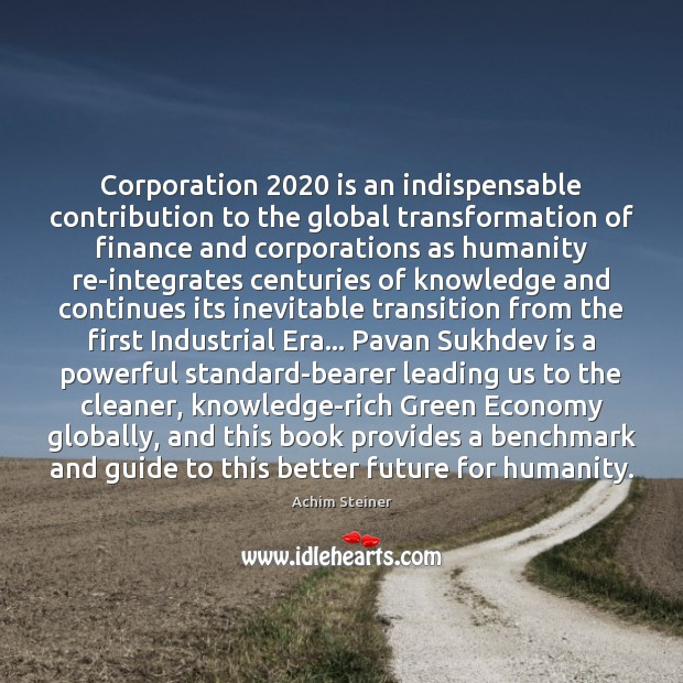 Image, Corporation 2020 is an indispensable contribution to the global transformation of finance and