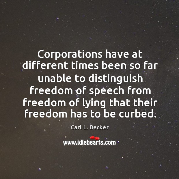 Image, Corporations have at different times been so far unable to distinguish freedom