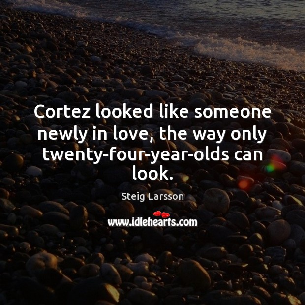 Cortez looked like someone newly in love, the way only twenty-four-year-olds can look. Image