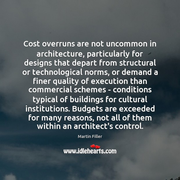 Image, Cost overruns are not uncommon in architecture, particularly for designs that depart