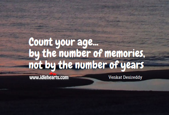 Count age by the number of memories Image