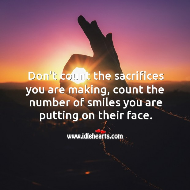 Image, Count, Face, Making, Number, Putting, Sacrifices, Smiles, You