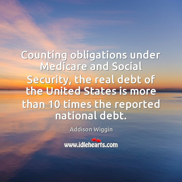 Image, Counting obligations under Medicare and Social Security, the real debt of the