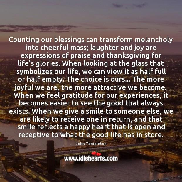 Image, Counting our blessings can transform melancholy into cheerful mass; laughter and joy