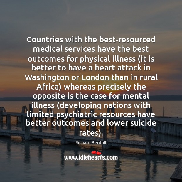 Image, Countries with the best-resourced medical services have the best outcomes for physical