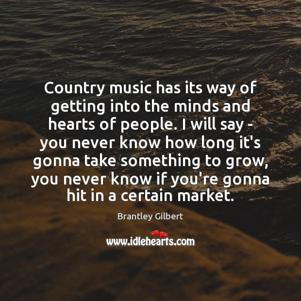 Country music has its way of getting into the minds and hearts Image