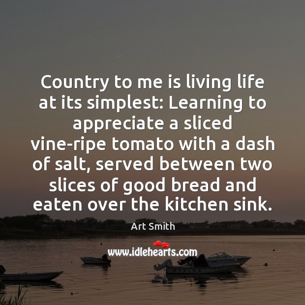 Image, Country to me is living life at its simplest: Learning to appreciate