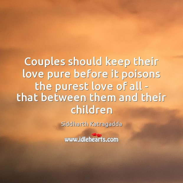 Image, Couples should keep their love pure before it poisons the purest love