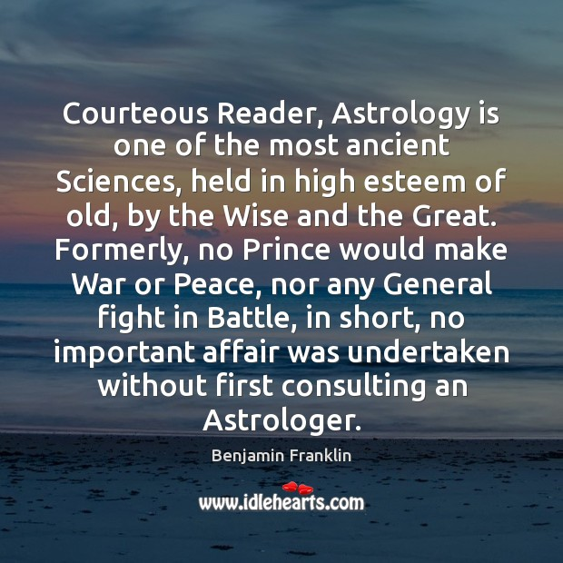 Courteous Reader, Astrology is one of the most ancient Sciences, held in Astrology Quotes Image