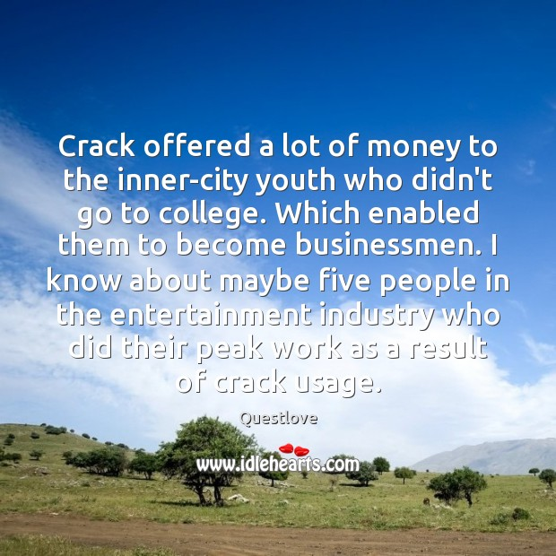 Crack offered a lot of money to the inner-city youth who didn't Image