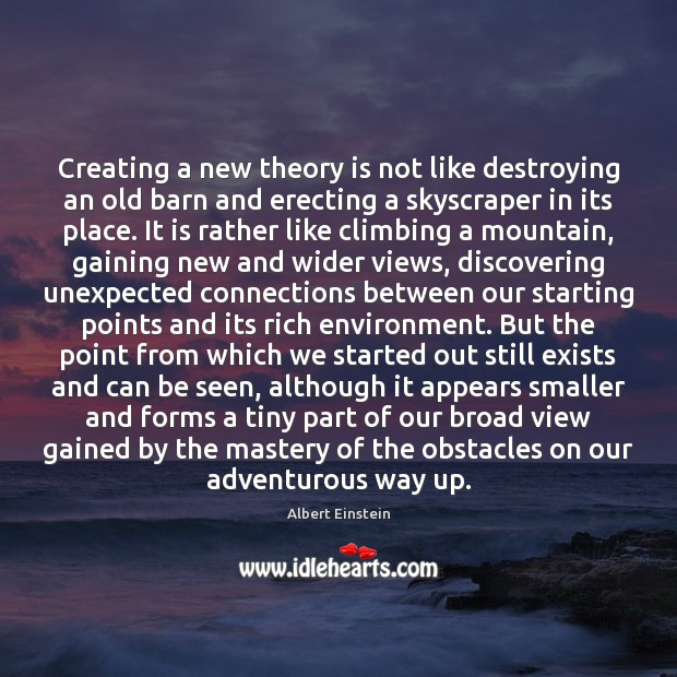 Image, Creating a new theory is not like destroying an old barn and