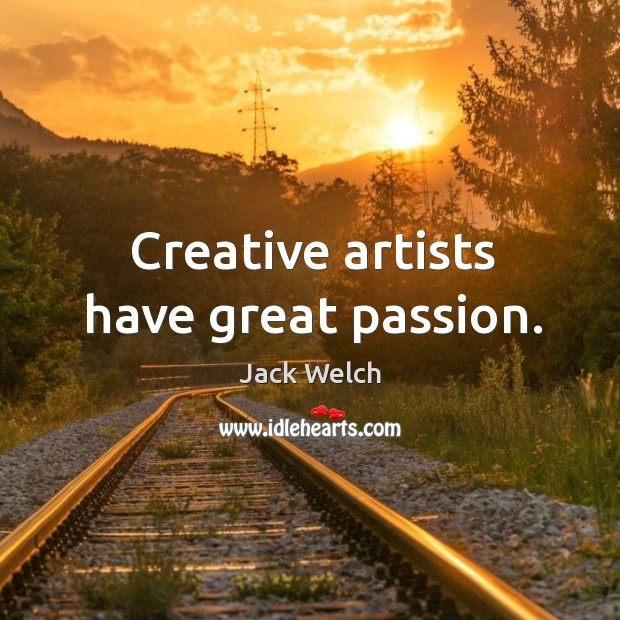 Image, Creative artists have great passion.