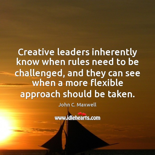 Image, Creative leaders inherently know when rules need to be challenged, and they
