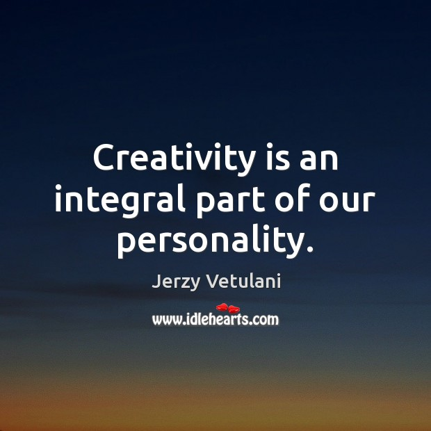 Creativity is an integral part of our personality. Image