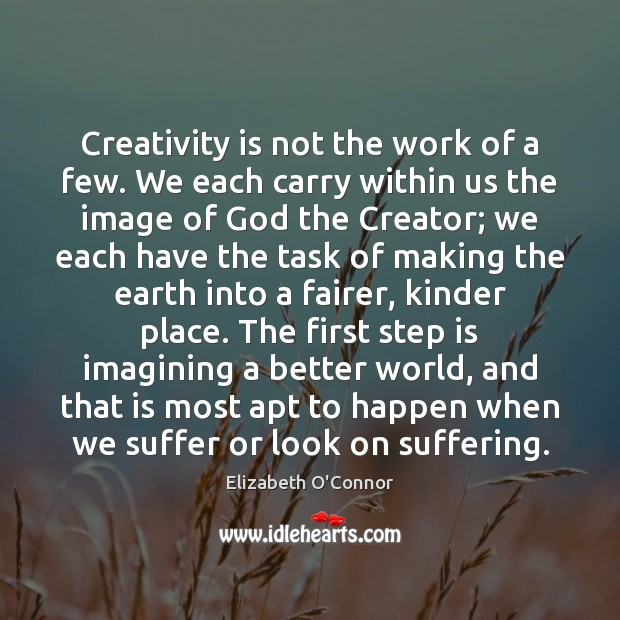 Image, Creativity is not the work of a few. We each carry within