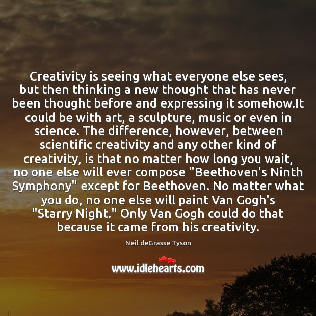 Image, Creativity is seeing what everyone else sees, but then thinking a new