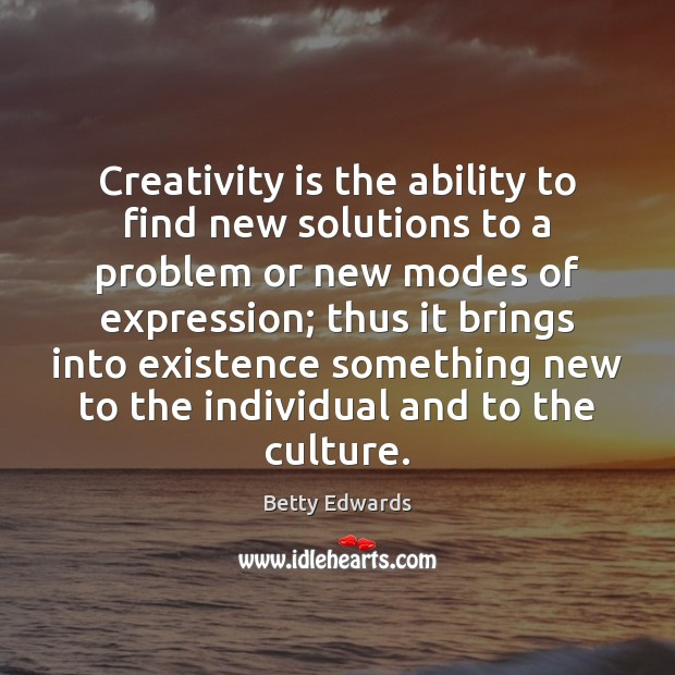 Image, Creativity is the ability to find new solutions to a problem or