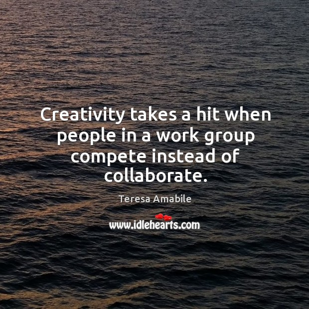 Creativity takes a hit when people in a work group compete instead of collaborate. Image
