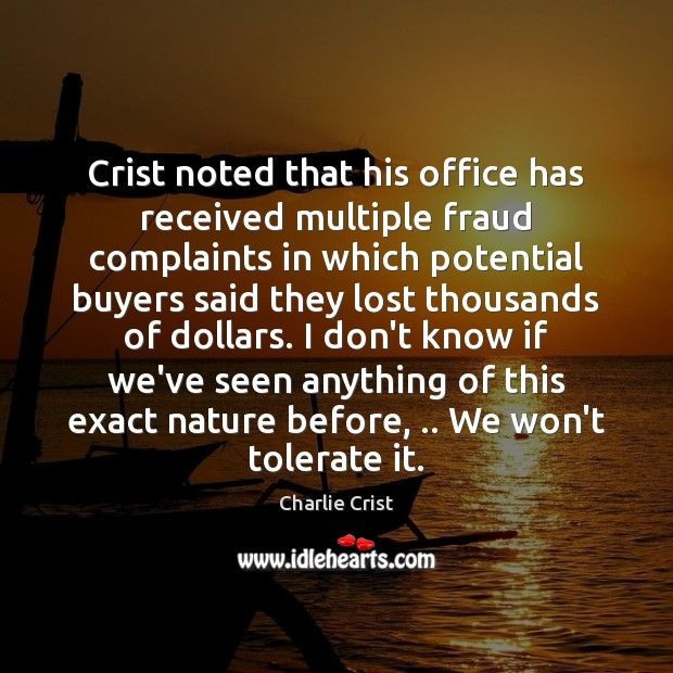 Crist noted that his office has received multiple fraud complaints in which Image