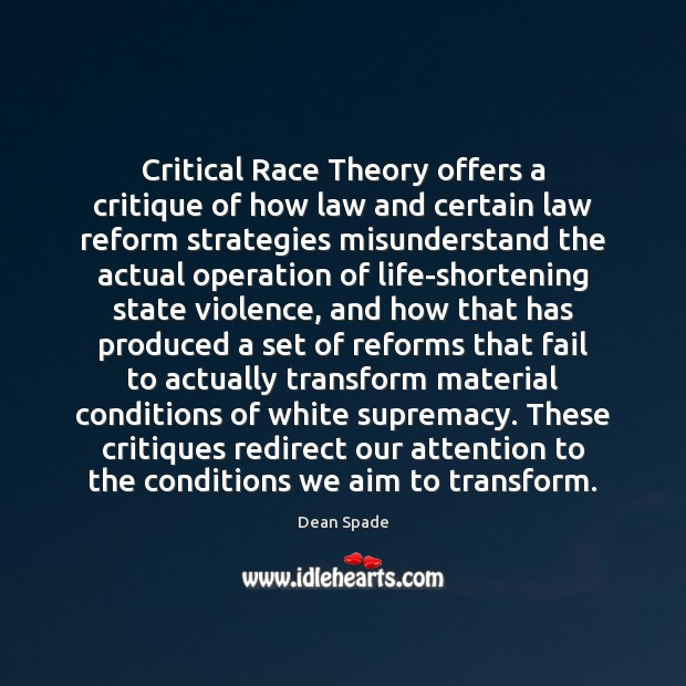 Image, Critical Race Theory offers a critique of how law and certain law