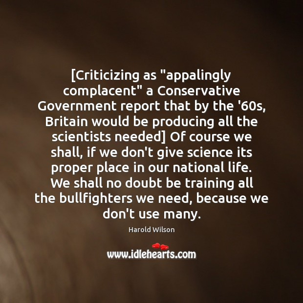 """Image, [Criticizing as """"appalingly complacent"""" a Conservative Government report that by the '60"""