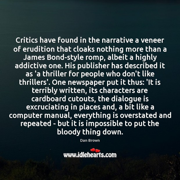 Critics have found in the narrative a veneer of erudition that cloaks Image